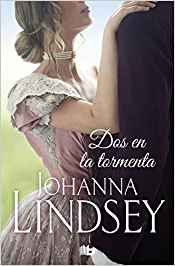 https://librosinpagar.blogspot.com/2018/12/dos-en-la-tormenta-johanna-lindsey.html